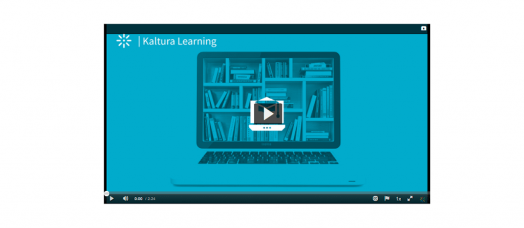 Learning how to use Kaltura
