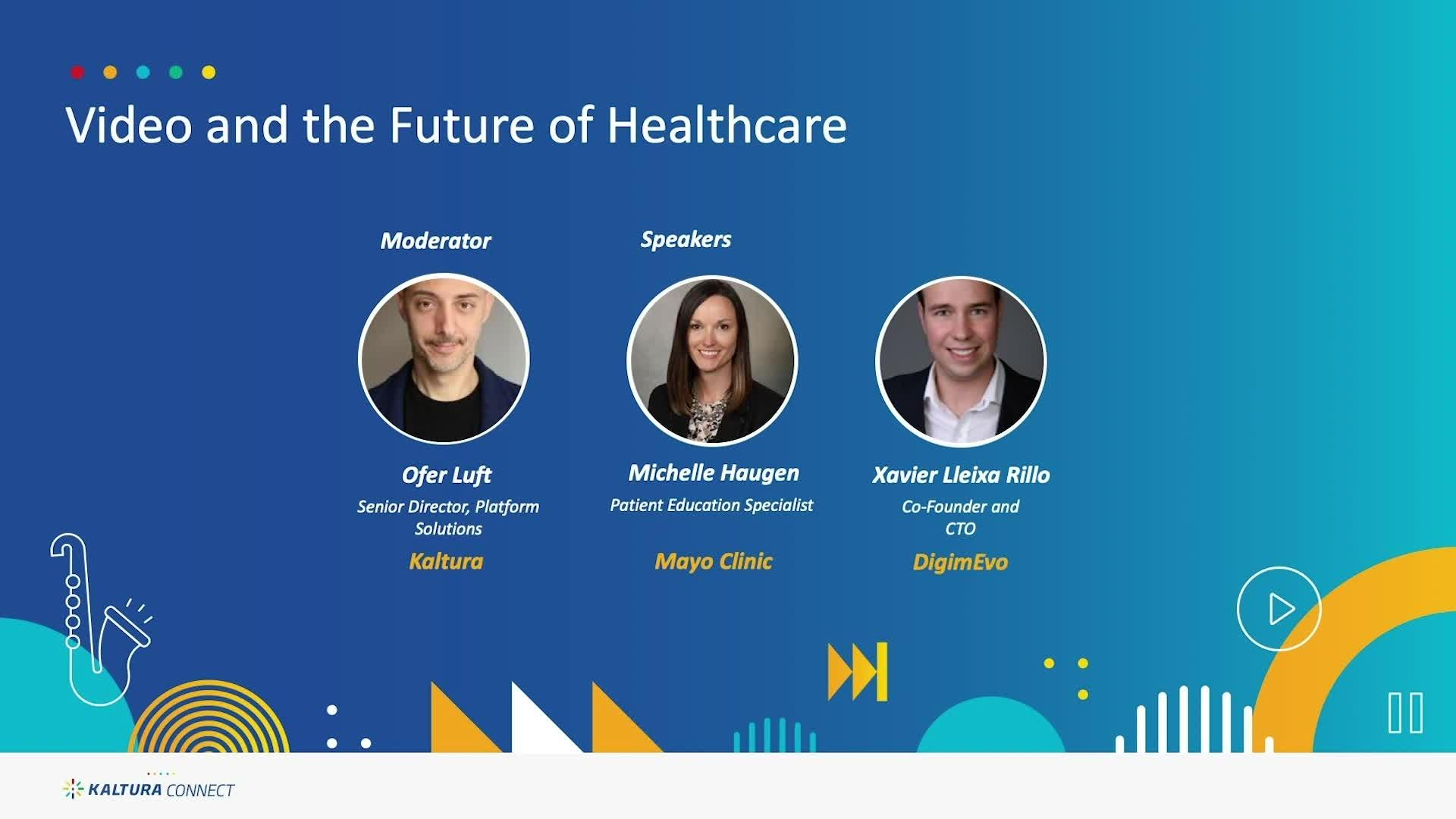 Video and the Future of Healthcare