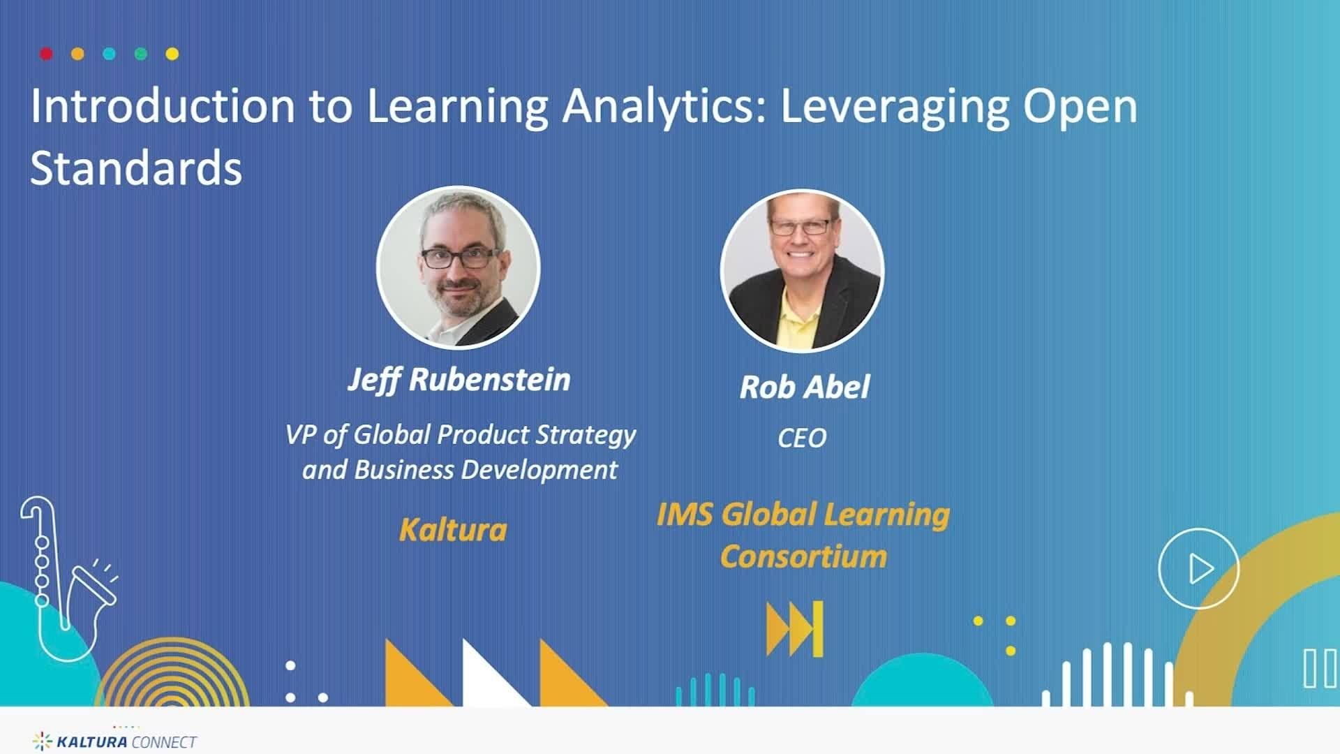Introduction to Learning Analytics- Leveraging Open Standards